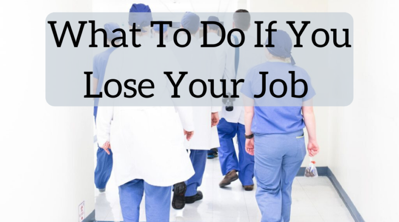 What To Do If You Lose Your Job - The White Coat Investor - Investing & Personal Finance for Doctors