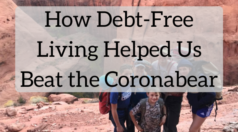 How Debt-Free Living Helped Us Beat the Coronabear - The White Coat Investor - Investing & Personal Finance for Doctors