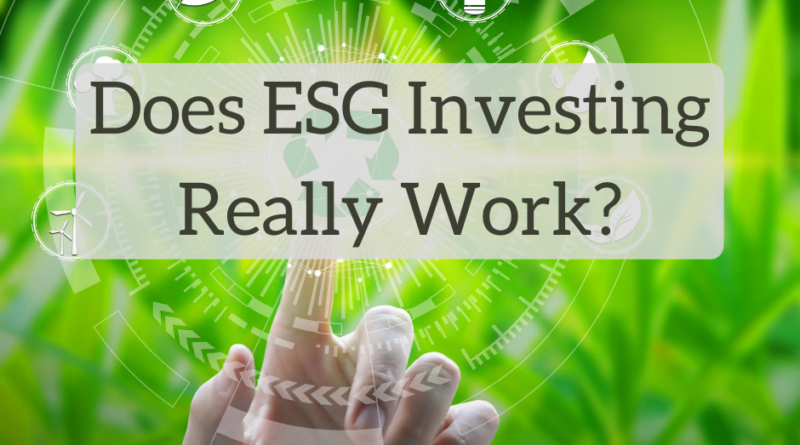 Does ESG Investing Really Work? - The White Coat Investor - Investing & Personal Finance for Doctors