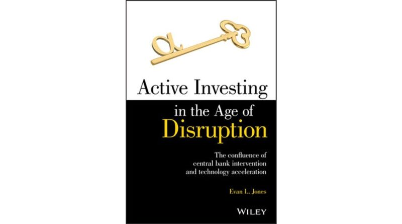 Book Review: Active Investing in the Age of Disruption