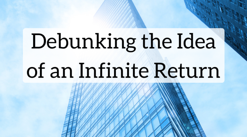 Debunking the Idea of an Infinite Return | White Coat Investor