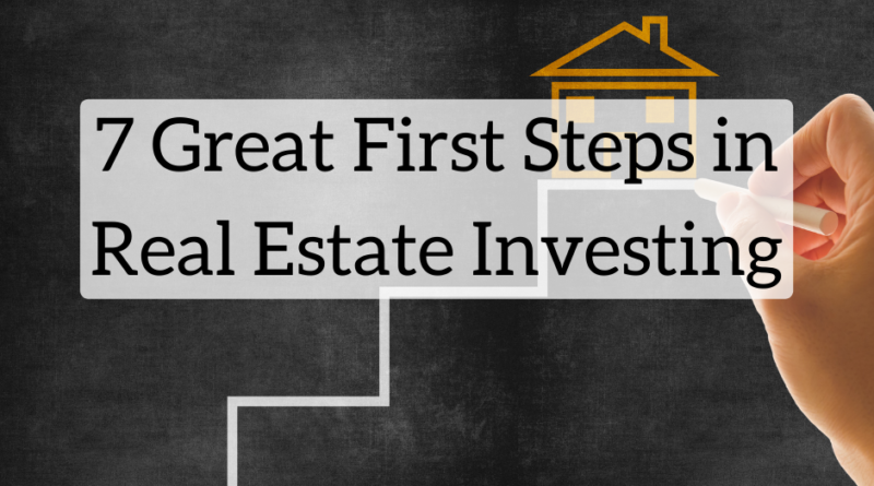 Seven Great First Steps in Real Estate Investing | White Coat Investor