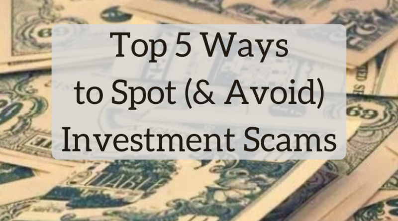 Top 5 Ways to Spot (and Avoid) Investment Scams | White Coat Investor