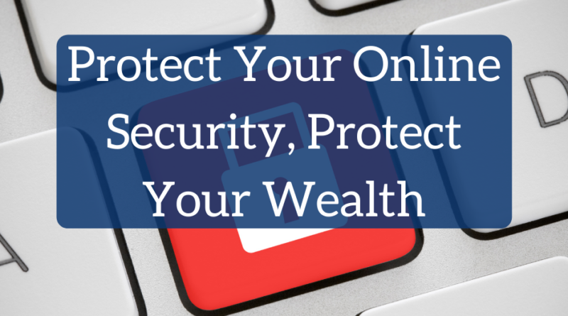 Why Protecting Your Online Security Can Significantly Affect Your Wealth | White Coat Investor