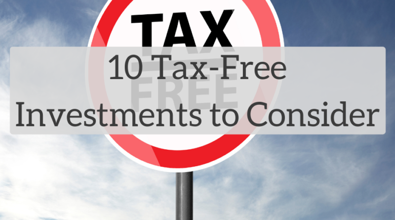 10 Tax-Free Investments to Consider | White Coat Investor