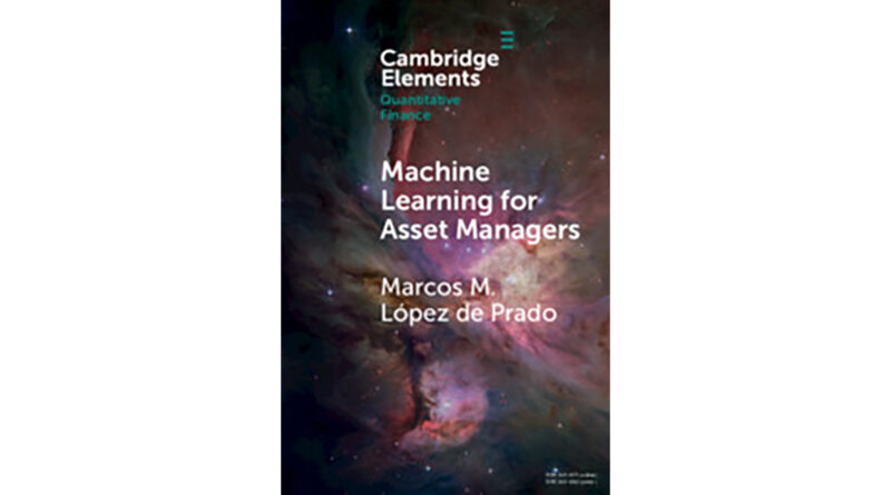 Book Review: Machine Learning for Asset Managers