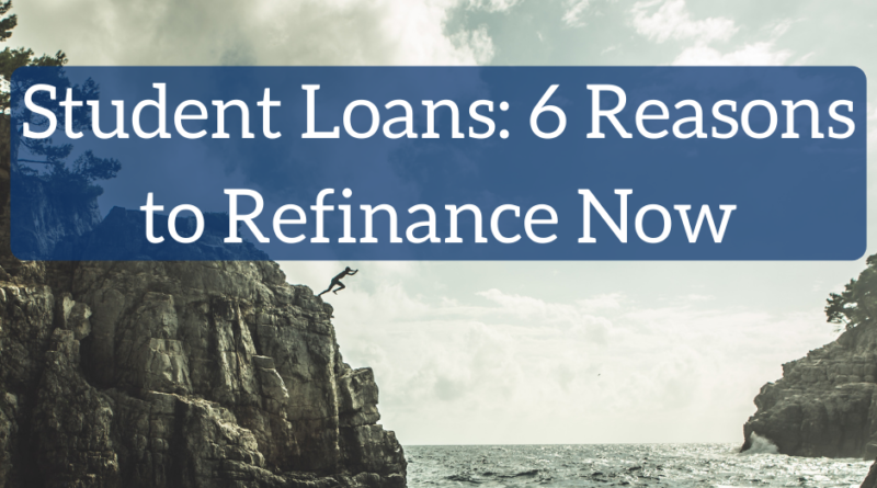 Should You Refinance Student Loans Now? | White Coat Investor